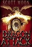 Dragon Attack: (The Lost Dragonslayer Trilogy: Book Two)