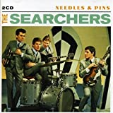 Needles and Pins The Searchers