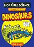 Spotter's Guide Dinosaurs (Horrible S...