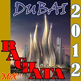 Bachata Mix Dubai 2012