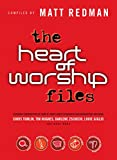 img - for The Heart of Worship Files book / textbook / text book