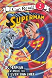 img - for Superman Versus The Silver Banshee (Turtleback School & Library Binding Edition) (I Can Read! - Level 2) book / textbook / text book