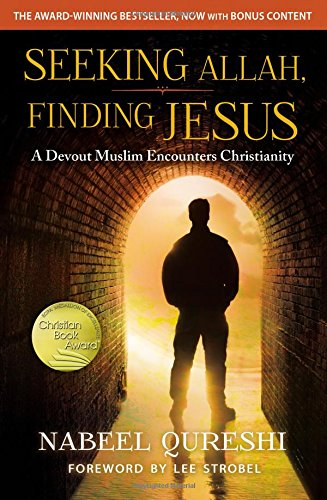 Seeking-Allah-Finding-Jesus-A-Devout-Muslim-Encounters-Christianity