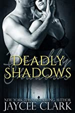Deadly Shadows (Deadly series Book 1)
