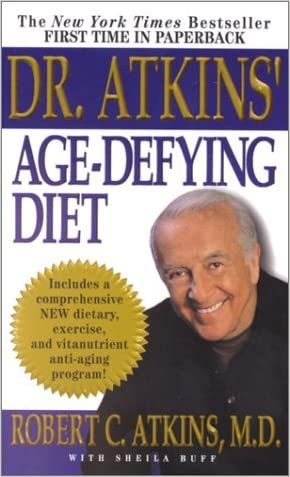 Dr. Atkins' Age-Defying Diet: A Powerful New Dietary Defense Against Aging (Mass Market Paperback) written by Robert C. Atkins %28Author%29Sheila Buff %28Author%29