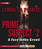 Lynda La Plante A Face in the Crowd (Prime Suspect)