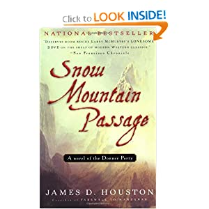 Snow Mountain Passage James D. Houston