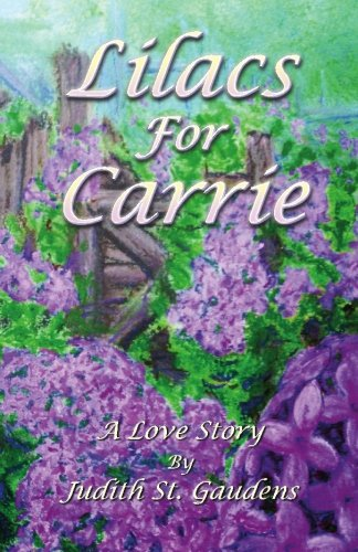 Lilacs for Carrie: A Love Story