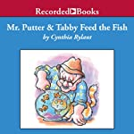 Mr. Putter and Tabby Feed the Fish | Cynthia Rylant