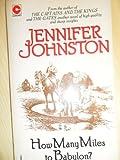 How Many Miles to Babylon? (Coronet Books) (0340199504) by JENNIFER JOHNSTON