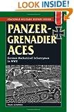 Panzergrenadier Aces: German Mechanized Infantrymen in World War II (The Stackpole Military History Series)
