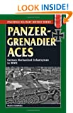 Panzergrenadier Aces: German Mechanized Infantrymen in World War II (Stackpole Military History)