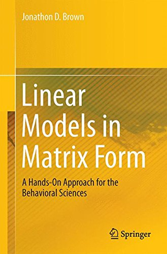 Linear Models in Matrix Form: A Hands-On Approach for the Behavioral Sciences (Matrix Population Models compare prices)