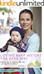 Losing Baby Weight The Easy Way: Real...