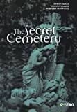 img - for The Secret Cemetery by Doris Francis (2005-07-08) book / textbook / text book
