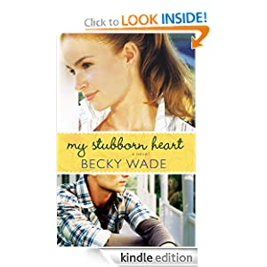 Free Kindle Book: My Stubborn Heart, by Becky Wade. Publisher: Bethany House Publishers; Original edition (May 1, 2012)