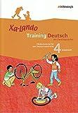 Xa-Lando - Training Deutsch als Zweitsprache: Arbeitsheft 4. Schuljahr