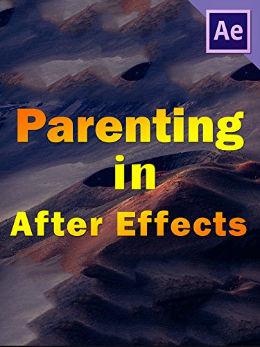 Parenting in After Effects