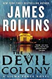 The Devil Colony: A Sigma Force Novel (Sigma Force Novels, Band 6)