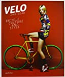 Velo�-2nd Gear: Bicycle Culture and S...