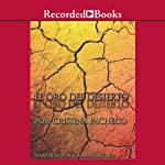 El oro del desierto [The Gold of the Desert (Texto Completo)] | Cristina Pacheco