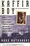 Image of Kaffir Boy: An Autobiography--The True Story of a Black Youth's Coming of Age in Apartheid South Africa