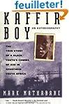 Kaffir Boy: The True Story Of A Black...