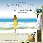 Reunion: A Novel | Therese Fowler