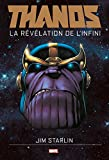 THANOS : LA REVELATION DE L'INFINI