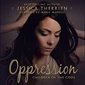 Oppression: Children of the Gods, Book 1 | Jessica Therrien