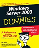 img - for Windows Server 2003 For Dummies by Tittel, Ed, Stewart, James M. (2002) Paperback book / textbook / text book