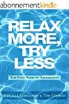 Relax More, Try Less: The Easy Path t...