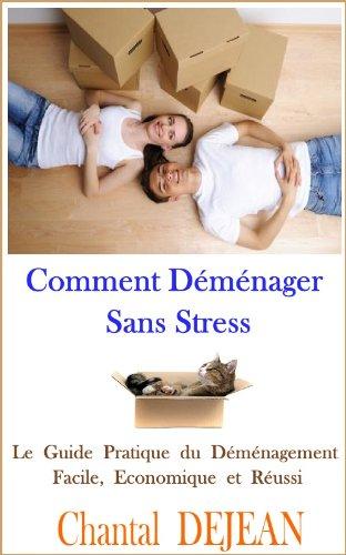 Couverture du livre Comment Déménager Sans Stress