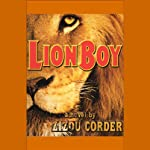 Lionboy (       UNABRIDGED) by Zizou Corder Narrated by Simon Jones