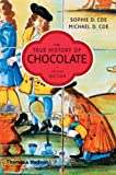 The True History of Chocolate (Second Edition) (0500286965) by Sophie D. Coe