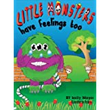 (Children's Ebook) Little Monsters Have Feelings Too! Beautifully Illustrated Patterned Rhyming Book Teaching ...