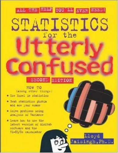 Statistics for the Utterly Confused, 2nd edition (Utterly Confused Series)