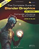 img - for The Complete Guide to Blender Graphics, Second Edition: Computer Modeling and Animation book / textbook / text book
