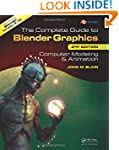 The Complete Guide to Blender Graphic...