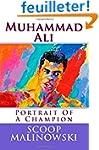 Muhammad Ali: Portrait Of A Champion