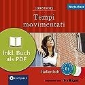 Tempi movimentati (Compact Lernstories): Italienisch Wortschatz - Niveau B1 Hörbuch von Anna Denti, Ballarin Puccetti, Alessandra Oddo Gesprochen von: Elisa F. Lorenzetti