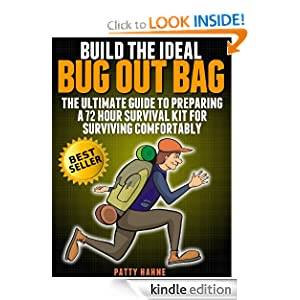 Amazon.com: Build the Ideal Bug Out Bag: The Ultimate Guide to Preparing a 72 Hour Survival Kit