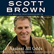 Against All Odds: A Life of Beating the Odds | [Scott Brown]