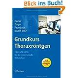 Grundkurs Thoraxröntgen: Tipps und Tricks für die systematische Bildanalyse