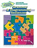 Grammar and Diagramming Sentences (Advanced Straight Forward English Series)