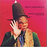 Trout Mask Replica by Captain Beefheart