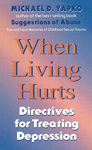 When Living Hurts: Directives For Treating Depression