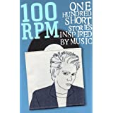 100 RPM - One Hundred Stories Inspired By Musicby Caroline Smailes