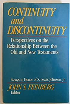 continuity and discontinuity perspectives on the relationship between old new testaments