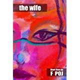 The Wife (Award Winning Short Story)